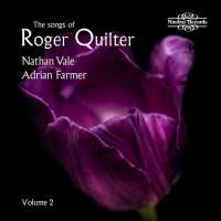 The Songs of Roger Quilter Vol. 2