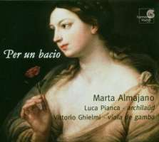 Per un bacio- 17th Century Italian Cantatas & Madrigals