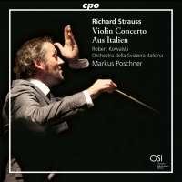 Strauss: Violin Concerto; Aus Italien