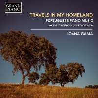 Travels in my Homeland - Portuguese Piano Music