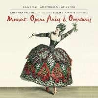 Mozart: Opera Arias & Overtures