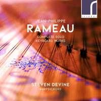Rameau: Complete Solo Keyboard Works