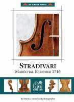 Stradivari Maréchal Berthier 1716