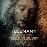 Telemann: Das Selige Erwägen - Passions-Oratorium