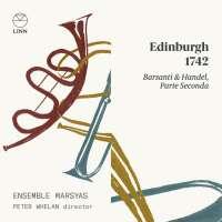 Edinburgh 1742 - Barsanti & Handel, Parte Seconda