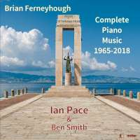 Ferneyhough: Complete Piano Music