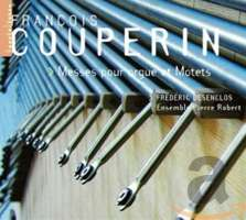 Couperin F.: Organ Masses and Motets