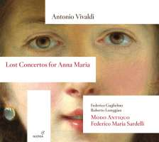 Vivaldi: Lost Concertos for Anna Maria