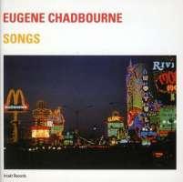 Eugene Chadbourne: Songs