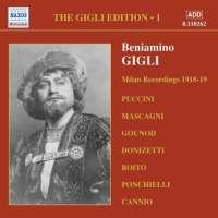 GIGLI, Beniamino: Gigli Edition, Vol. 1: Milan Recordings (1918-1919)