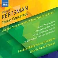 Kertsman: Three Concertos