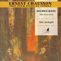 Piano Trios: Chausson / Ravel