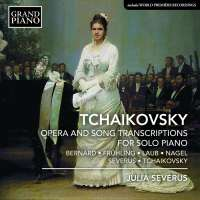 Tchaikovsky: Opera and Song Transcriptions