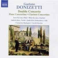 DONIZETTI: Double Concerto; Flute Concertino; Clarinet Concertino