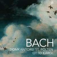 Bach: Passacaglia; Missa; Cantatas