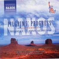 Pilgrims' Progress: Pioneers of American Classical Music