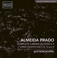 Almeida Prado: Cartas Celestes Vol. 3