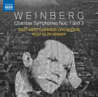 Weinberg: Chamber Symphonies Nos. 1 and 3