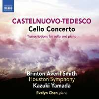 Castelnuovo-Tedesco: Cello Concerto