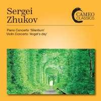 Zhukov: Piano Concerto; Violin Concerto