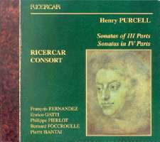 Purcell: Sonatas of III parts, Sonatas in IV parts